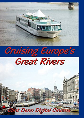 Cruising Europe's Great Rivers