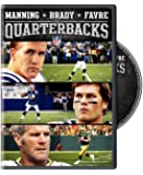 NFL: Manning, Brady and Favre: The Quarterbacks