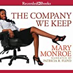 The Company We Keep | Mary Monroe