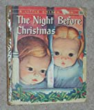 The Night Before Christmas [A Little Golden Book] (A Little Golden Book, #241)