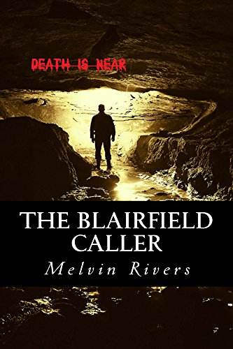 The Blairfield Caller by Melvin Rivers