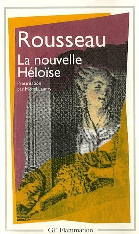 Julie Ou La Nouvelle Heloise (French Edition)