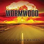 Wormwood | Micah Ackerman