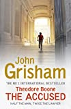 Theodore Boone: The Accused John Grisham