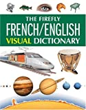 The Firefly French/English Visual Dictionary (1552979504) by Corbeil, Jean-Claude
