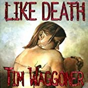 Like Death | [Tim Waggoner]