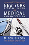 Our Best Guide to Handling Your New York Personal Injury or Medical Malpractice Claim