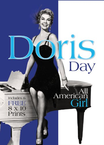 Doris Day: All American Girl, Includes 6 FREE 8 x 10 Prints (Book and Print Packs), Instinctive Editorial
