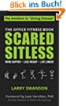 Scared Sitless: The Office Fitness Bo...
