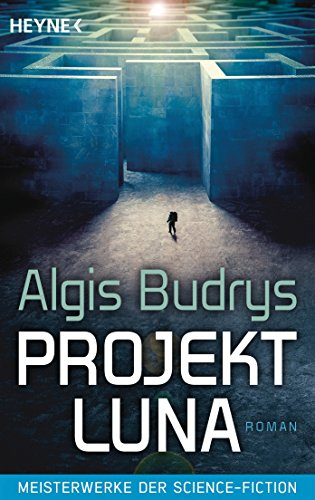 Budrys, Algis: Projekt Luna