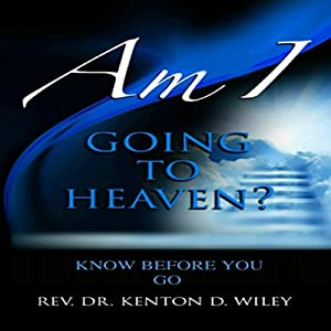 Am I Going to Heaven? Audiobook