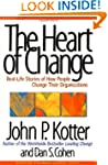 Heart Of Change: Real-Life Stories Of...