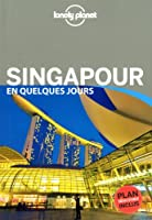 Singapour En Quelques Jours 2
