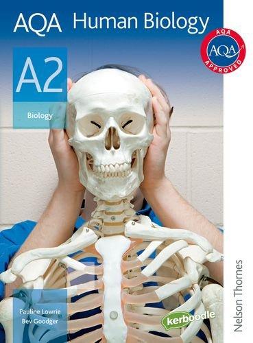AQA Human Biology A2: Student's Book (Aqa for A2)