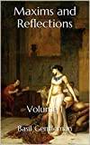 Maxims and Reflections: Volume 1