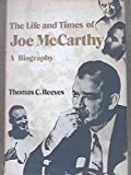 img - for Life and Times of Joe Mccarthy a Biography book / textbook / text book