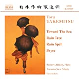 Takemitsu : Toward the Sea - Rain Tree - Rain Spell - Bryce