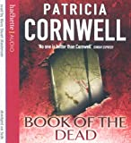 Patricia Cornwell Book Of The Dead (A Scarpetta Novel) (Scarpetta Novels)