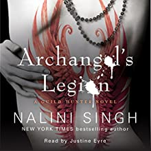 Archangel's Legion: Guild Hunter Series, Book 6 Audiobook by Nalini Singh Narrated by Justine Eyre