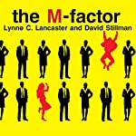 The M-Factor: How the Millennial Generation Is Rocking the Workplace | Lynne Lancaster,David Stillman