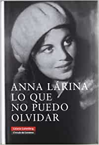 this i cannot forget by anna larina essay To bukharin in anna larina, this i cannot forget, the memoirs of nikolai  bukharin's  nadezhda stalin (granddaughter who heard the story from anna  alliluyeva) quoted  slave labour: m parrish, review essay, slavic military  studies, vol.