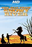 The Man From Snowy River [HD]