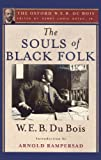 Image of The Souls of Black Folk (The Oxford W. E. B. Du Bois)