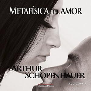 Metafisica del amor [Metaphysics of Love] Audiobook