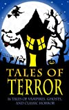 img - for Tales of Terror (Dracula, Frankenstein, The Legend of Sleepy Hollow, The Phantom of the Opera, and 13 More Works of Vampires, Ghosts, and Classic Horror) book / textbook / text book