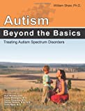 Autism:Beyond the Basics