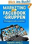 Marketing mit Facebook-Gruppen: Strat...