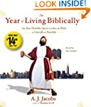 The Year of Living Biblically: One Ma...