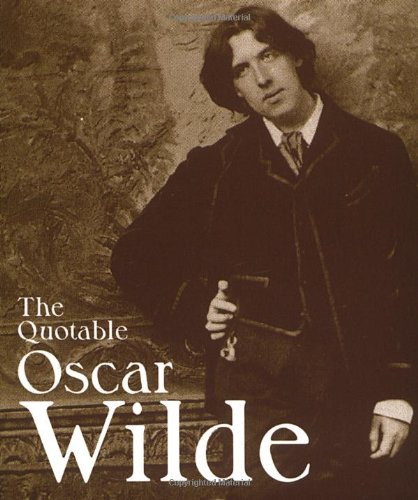 The Quotable Oscar Wilde (Running Press Miniatures)