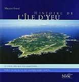 echange, troc Maurice Esseul - Histoire de l'Ile d'Yeu