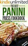 The Best Panini Press Cookbook: The O...