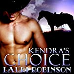 Kendra's Choice | Lauri Robinson