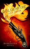 Goldenfire (The Darkhaven Novels, Book 2)