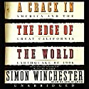 A Crack in the Edge of the World: America and the Great California Earthquake of 1906 Audiobook by Simon Winchester Narrated by Simon Winchester