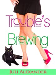 Trouble's Brewing (Stirring Up Trouble)