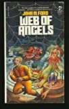 WEB OF ANGELS (0671829475) by John M. Ford