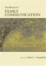 Handbook of Family Communication (Routledge Communication Series)