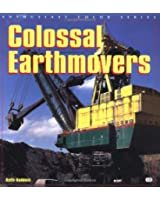 Colossal Earthmovers