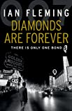 Diamonds are Forever: James Bond 007 Ian Fleming