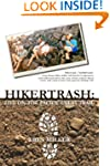 Hikertrash:: Life on the Pacific Cres...