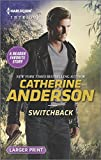 Switchback (Harlequin Intrigue (Larger Print))