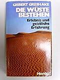 img - for Die W ste bestehen. Erlebnis und geistliche Erfahrung book / textbook / text book