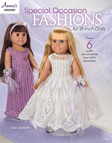 Special Occasion Fashions for 18-inch Dolls (Annie's Crochet)