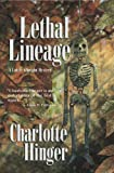 Lethal Lineage (Lottie Albright)