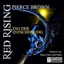 Tag der Entscheidung (Red Rising 3) Hörbuch von Pierce Brown Gesprochen von: Marco Sven Reinbold