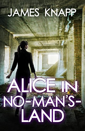 Alice In No Man's Land by James Knapp ebook deal